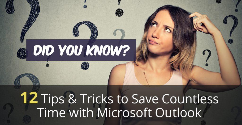 Wisdom Wednesday: Twelve Shortcuts Saving Maximum Time Using Microsoft Outlook
